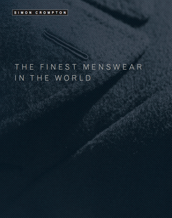 Order a personal copy of 'The Finest Menswear in the World'